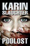 Podlost - Karin Slaughter