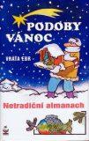 Podoby Vánoc - Vratislav Ebr