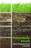 Pôdoznalecký slovník - Olena Šustykevičová