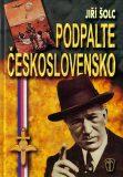 Podpalte Československo - Jiří Šolc