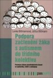 Podpora začlenění žáka s autismem do třídního kolektivu - Julius Bittmann, ...