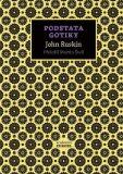 Podstata gotiky - John Ruskin