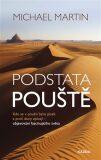 Podstata pouště - Michael Martin