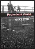 Podvedená strana - Jakub Šlouf