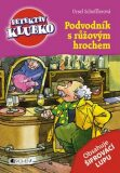 Podvodník s růžovým hrochem - Ursel Scheffler