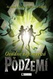 Osudné tajomstvá v Podzemí - Roderick Gordon, ...