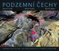 Podzemní Čechy - Václav Cílek