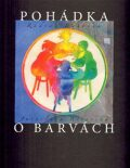 Pohádka o barvách - Radvan Bahbouh, ...