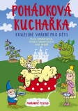 Pohádková kuchařka - Pavla Šmikmátorová