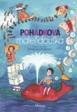 Pohádková mateřídouška - kolektiv autorů, ...