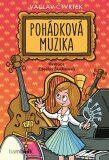 Pohádková muzika - Zdeňka Študlarová, ...