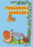 Pohádková zahrádka - Dana Čapková