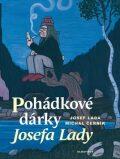 Pohádkové dárky Josefa Lady - Josef Lada
