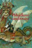 Pohádkové vandrování - Vladimír Hulpach