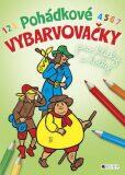 Pohádkové VYBARVOVAČKY pro kluky a holky - Miroslav Růžek