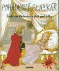 Pohádkový slabikář Šípková Růženka a jiné pohádky - Kateřina Závadová