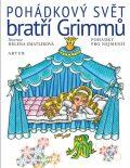 Pohádkový svět bratří Grimmů - Wilhelm a Jacob Grimmové