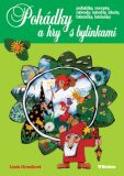 Pohádky a hry s bylinkami - Linda Hroniková
