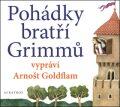 Pohádky bratří Grimmů - Radek Malý, ...