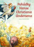 Pohádky Hanse Christiana Andersena - Hans Christian Andersen