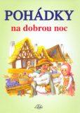 Pohádky na dobrou noc - Dagmar Ježková