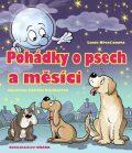Pohádky o psech a měsíci - Lucie Křesťanová