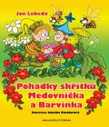 Pohádky skřítků Medovníčka a Barvínka - Jan Lebeda