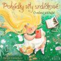 Pohádky víly srdíčkové – O mlsné ježibabě - Margit Vinklárková