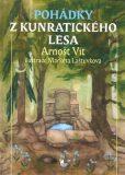 Pohádky z Kunratického lesa - Arnošt Vít