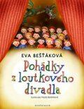 Pohádky z loutkového divadla - Eva Bešťáková
