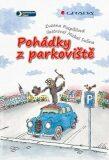 Pohádky z parkoviště - Zuzana Pospíšilová, ...