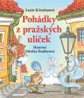 Pohádky z pražských uliček - Lucie Křesťanová