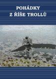 Pohádky ze země trolů - Simona Kidlesová, ...