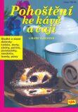 Pohoštění ke kávě a čaji - Libuše Vlachová