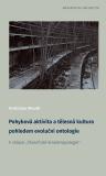 Pohybová aktivita a tělesná kultura pohledem evoluční ontologie - Vratislav Moudr