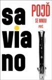 Pojď se mnou pryč - Roberto Saviano