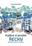 Pojďme si povídat řecky - Lucie Gramelová