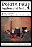 Pojďte pane, budeme si hrát 1.- DVD - Břetislav Pojar
