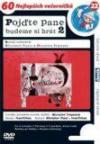 Pojďte pane, budeme si hrát 2. - DVD - Břetislav Pojar