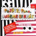 Pojďte, pane, budeme si hrát - Břetislav Pojar