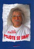 Pojďte se smát - Josef Fousek