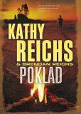 Poklad - Kathy Reichs