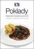Poklady klasické české kuchyně aneb Jak to ta babička tenkrát vařila - Roman Vaněk