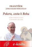 Pokora, cesta k Bohu - Papež František