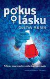 Pokus o lásku - Gustáv Murín