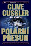 Polární přesun - Clive Cussler, Paul Kemprecos
