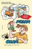Polda a Olda - Kniha 1 - Petr Chvojka, ...
