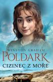 Poldark - Cizinec z moře - Winston Graham