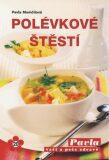Polévkové štěstí - Pavla Momčilová