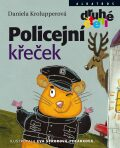 Policejní křeček - Daniela Krolupperová